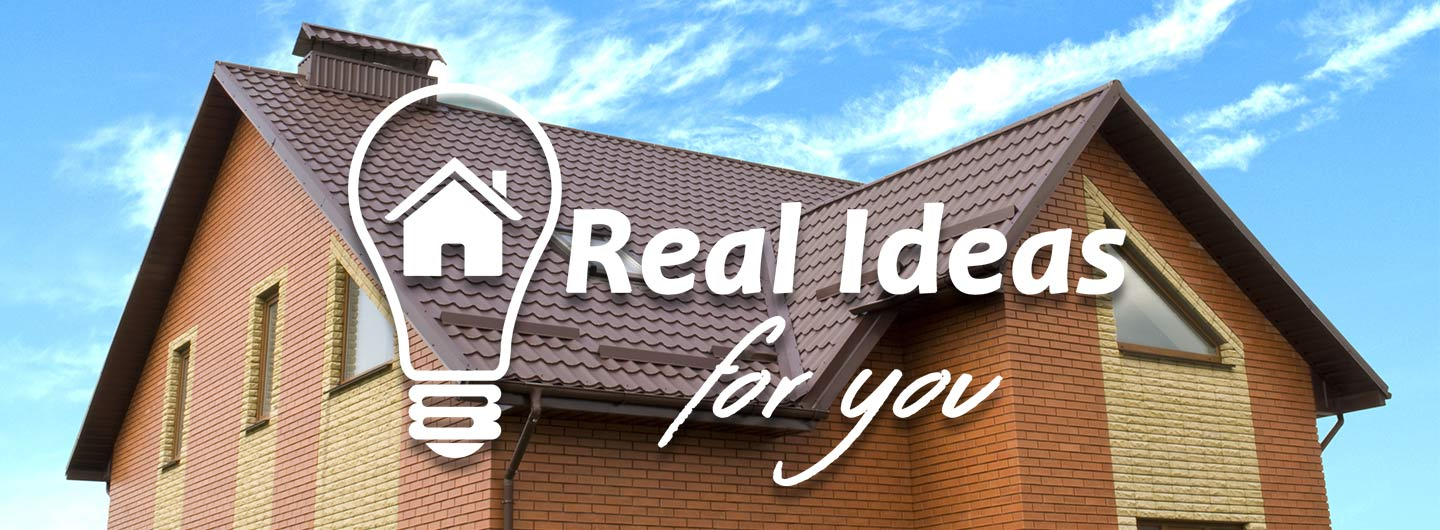 Real Ideas for You